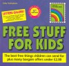 Free Stuff for Kids / Exley, 1992