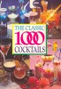 The Classic 100 Cocktails / Foulsham, 1996