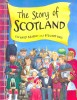 BRASSEY, RICHARD - ROSS, STEWART : The Story of Scotland / Dolphin, 2006