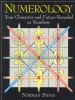 SHINE, NORMAN : Numerology - Your Character and Future Revealed in Numbers / Connctions, 1999