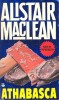 MacLEAN, ALISTAIR : Athabasca / Fontana, 1980