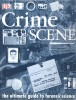 Crime Scene – The Ultimate Guide to Forensic Science / Dorling Kindersley, 2003
