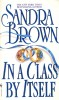 BROWN, SANDRA : In a Class By Itself / Bantam, 2000