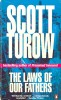 TUROW, SCOTT : The Laws of Our Fathers / Penguin, 1997