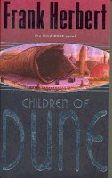 HERBERT, FRANK : Dune #3 - Children of Dune / Gollancz, 2003.