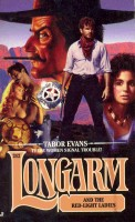 EVANS, TABOR : #242, Longarm and the Red-Light Ladies / Jove, 1999