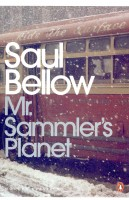 BELLOW, SAUL : Mr. Sammler's Planet / Penguin, 2007