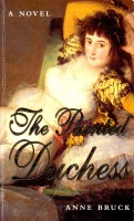 BRUCK, ANNE : The Painted Duchess / Pan, 2001