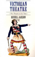 JACKSON, RUSSEL : Victorian Theatre - The Theatre in Its Time / New Amsterdam, 1994