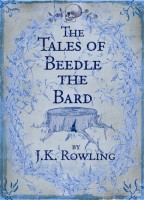 ROWLING, J. K. : The Tales of Beedle the Bard - Standard edition / Bloomsbury, 2008