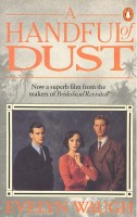 WAUGH, EVELYN : A Handful of Dust / Penguin, 1988