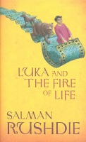 RUSHDIE, SALMAN : Luka and the Fire of Life / Vintage, 2011