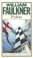 FAULKNER, WILLIAM  : Pylon / Vintage, 1987