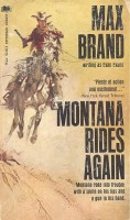 BRAND, MAX : Montana Rides Again / Paperback Library, 1968