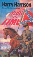 HARRISON, HARRY  : A Rebel in Time / Tor, 1983