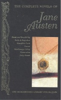AUSTEN, JANE : The Complete Novels of Jane Austen: Sense and Sensibility; Pride and Prejudice; Mansfield Park; Emma; Northanger Abbey; Persuasion; Lady Susan / Wordsworth, 2007