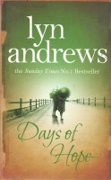 ANDREWS, LYN : Days of Hope / Headline, 2008