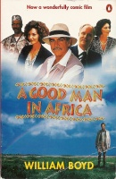 BOYD, WILLIAM : A Good Man in Africa / Penguin, 1986