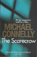 CONNELLY, MICHAEL : The Scarecrow