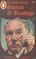 WODEHOUSE, P. G.  : Galahad at Blandings  / Penguin, 1965