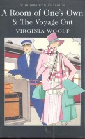 WOOLF, VIRGINIA : A Room of One's Own AND  The Voyage Out / Wordsworth, 2012