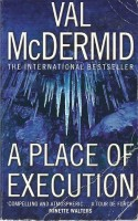 McDERMID, VAL : A Place of Execution