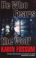 FOSSUM, KARIN : He Who Fears the Wolf / Vintage Books, 2004