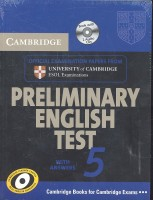 Cambridge Preliminary English Test 5 Self-study Pack / Cambridge University Press, 2011