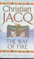 JACQ, CHRISTIAN : The Way of Fire / Pocket, 2005