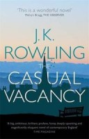 ROWLING, J. K. : The Casual Vacancy / Sphere, 2013