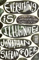 FOER, JONATHAN SAFRAN : Everything is Illuminated / Penguin, 2009