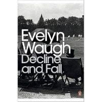 WAUGH, EVELYN : Decline and Fall / Penguin, 2001