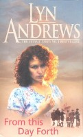 ANDREWS, LYN : From this Day Forth / Headline, 2006