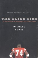 LEWIS, MICHAEL : The Blind Side / Norton, 2010