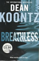 KOONTZ, DEAN : Breathless / Harper Collins, 2013
