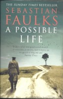 FAULKS, SEBASTIAN : A Possible Life / Vintage, 2014