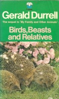 DURRELL, GERALD : Birds, Beasts and Relatives / Fontana, 1979
