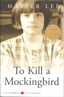 LEE, HARPER : To Kill a Mockingbird / Harper Perennial, 2014