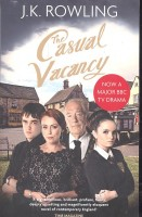 ROWLING, J. K. : The Casual Vacancy / Sphere, 2012