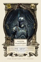 DOESCHER, IAN : William Shakespeare's The Clone Army Attacketh / Quirk Books, 2015