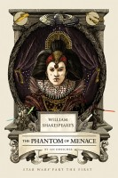 DOESCHER, IAN : William Shakespeare's the Phantom Menace / Quirk Books, 2015