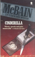 McBAIN, ED : Cinderella / Mysterious Press, 1987.