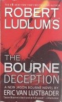 LUDLUM, ROBERT : The Bourne Deception / Grand Central, 2009