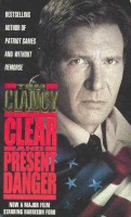 CLANCY, TOM : Clear and Present Danger / HarperCollins, 1990.