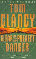 CLANCY, TOM : Clear and Present Danger / HarperCollins, 1993.
