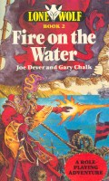 DEVER, JOE - CHALK, GARY : Fire on the Water / Sparrow Books, 1984
