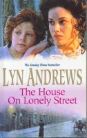 ANDREWS, LYN : The House on Lonely Street / BCA, 2001