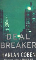 COBEN, HARLAN : Deal Breaker / Orion, 2002