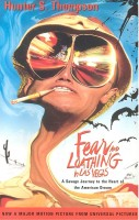 THOMPSON, HUNTER S. : Fear and Loathing in Las Vegas / Vintage, 2006