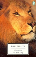 BELLOW, SAUL : Henderson the Rain King / Penguin, 2006